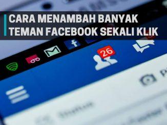 Cara Menambah Banyak Teman di Facebook